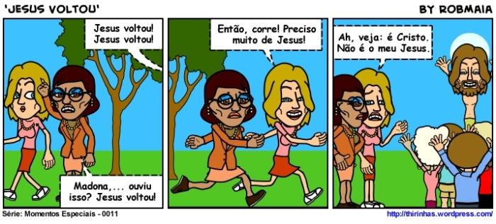 Episódio 11 - Jesus Voltou.