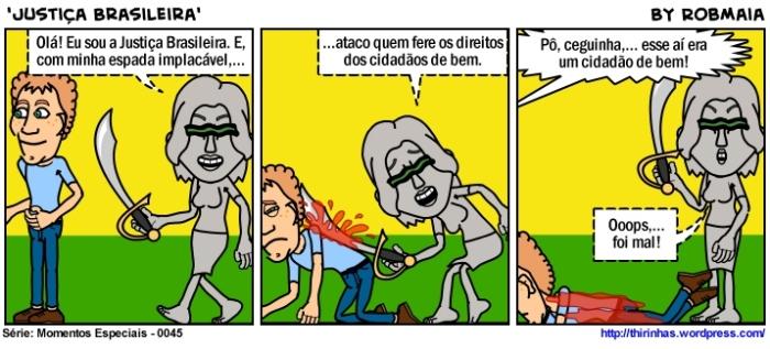 Episódio 45 - Justiça Brasileira.